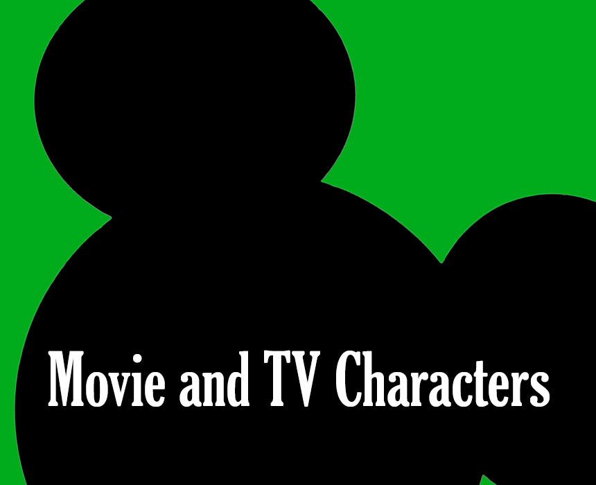 Movie and TV Characters